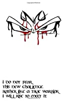 I do not fear this new challenge. Rather like a true warrior I will rise to meet it.: Anime Notebooks, Motivation, Inspiring, Journal, Dragon Ball