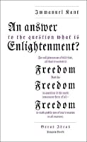 Great Ideas an Answer To the Question: What Is Enlightenment? (Penguin Great Ideas)