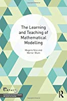 The Learning and Teaching of Mathematical Modelling (IMPACT: Interweaving Mathematics Pedagogy and Content for Teaching)