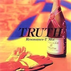 TRUTH RESONANCE-T MIX