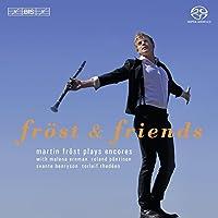 マルティン・フレストと仲間たち - アンコール集 (Frost and Friends : Encores / Martin Frost) (SACD Hybrid)
