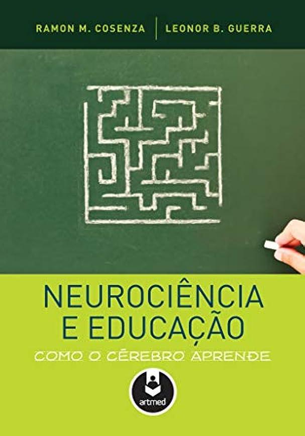 身元の量状Neurociência e Educação. Como o Cérebro Aprende