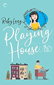Playing House (Uptown Book 1) by [Lang, Ruby]