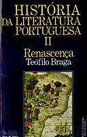 História da Literatura Portuguesa II Renascença