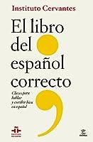 Libro del español correcto: claves para hablar y escribir bien en español
