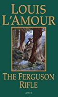 The Ferguson Rifle: A Novel (Talon and Chantry)