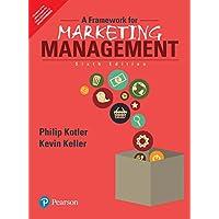 A Framework for Marketing Management, 6th ed.