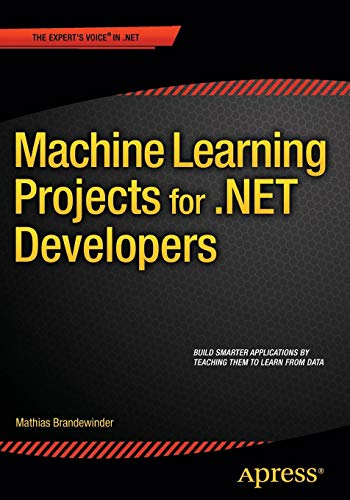 Download Machine Learning Projects for .NET Developers 1430267674