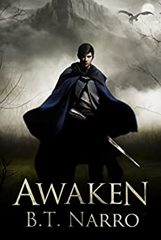 Awaken (The Mortal Mage Book 1) by [Narro, B.T.]