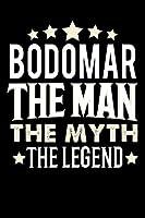 Notizbuch: Bodomar The Man The Myth The Legend (120 gepunktete Seiten als u.a. Tagebuch, Reisetagebuch oder Projektplaner fuer Vater, Ehemann, Freund, Kumpel, Bruder, Onkel und mehr)