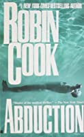 Abduction by Robin Cook(2000-11-01)