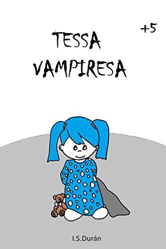 TESSA VAMPIRESA (Spanish Edition)