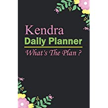 Kendra: Planner : Daily Weekly Monthly Calendar Planner : January to December: 365 Days Daily Timeline Schedule With Blank Lined For Notes, To-Do List, Priorities