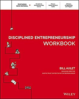 Disciplined Entrepreneurship Workbook by [Aulet, Bill]