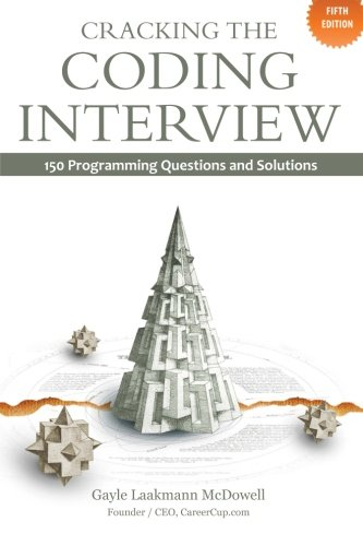 Download Cracking the Coding Interview: 150 Programming Questions and Solutions 098478280X