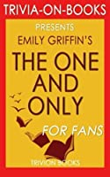 Trivia: The One & Only: A Novel by Emily Giffin (Trivia-On-Books) [並行輸入品]