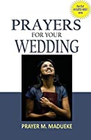 Prayers for Your Wedding
