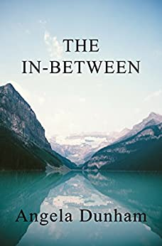 The In-Between (Chronicles Of The Fallen One) by [Dunham, Angela]