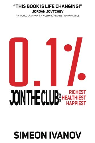 Download 0.1%: Join The Club of The Richest, Healthiest, Happiest 1732710708