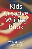 Kids Creative Writing Book