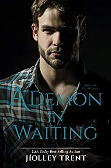 A Demon in Waiting (Sons of Gulielmus Book 1) by [Trent, Holley]