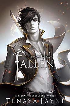 Fallen (Shadows Of Regia Book 1) by [Jayne, Tenaya]