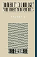 Mathematical Thought from Ancient to Modern Times Vol. 3