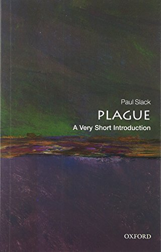 Download Plague: A Very Short Introduction (Very Short Introductions) 0199589542