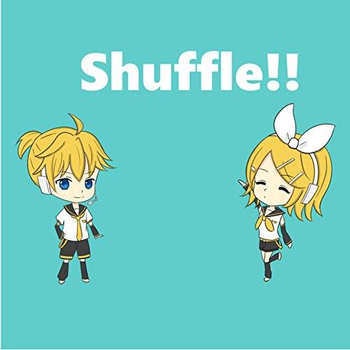 Shuffle!!
