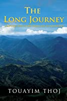 The Long Journey: A Refugee Boy's Story from Laos to Minnesota