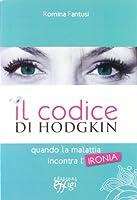 Il codice di Hodgkin. Quando la malattia incontra l'ironia