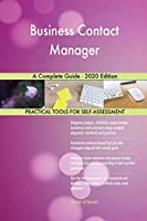 Business Contact Manager A Complete Guide - 2020 Edition