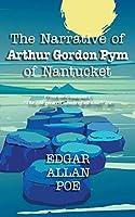 The Narrative of Arthur Gordon Pym of Nantucket (Iboo Classics)