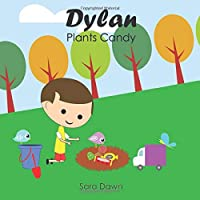 Dylan Plants Candy