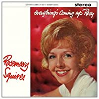 Everything's Coming Up Rosy by Rosemary Squires (2012-04-24)
