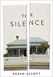 The Silence: 'A riveting mystery' (Erin Kelly)