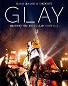 GLAY Special Live 2013 in HAKODATE GLORIOUS MILLION DOLLAR NIGHT Vol.1 LIVE Blu-ray~COMPLETE EDITION~(通常盤)(在庫あり。)