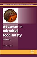 Advances in Microbial Food Safety: Volume 2 (Woodhead Publishing Series in Food Science, Technology and Nutrition)