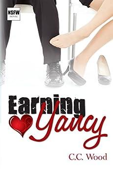 Earning Yancy (NSFW Book 2) by [Wood, C.C.]