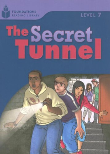 The Secret Tunnel (Foundations Reading Library, Level 7)の詳細を見る