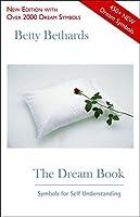 The Dream Book: Symbols for Self Understanding