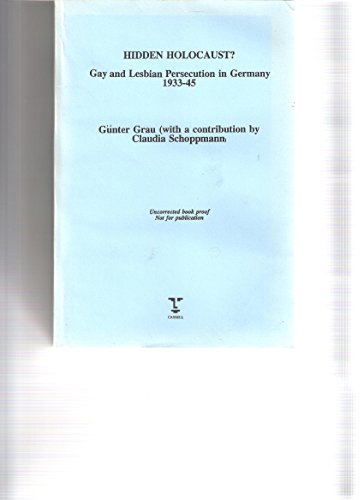 Download Hidden Holocaust?: Gay and Lesbian Persecution in Germany 1933-455 (Lesbian & gay studies) 0304329568