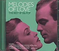 Melodies of Love: Best of 50's Pop