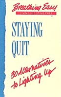 Staying Quit (Breathing Easy Collection)