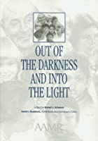 Out of the Darkness and into the Light: Nebraska's Experience With Mental Retardation