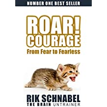 ROAR! Courage: From Fear to Fearless