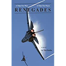 A Time For War - A Time For Peace - RENEGADES (The Miracles Trilogy Book 1)