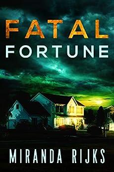 Fatal Fortune (A Dr Pippa Durrant Mystery Book 1) by [Rijks, Miranda]