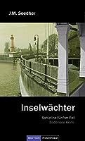 Inselwaechter: Bodenseekrimi - Schielins fuenfter Fall