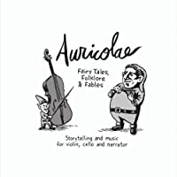 Auricolae - Fairy Tales, Folklore & Fables by Auricolae (2010-07-13)